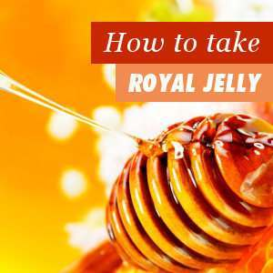 How to take royal jelly