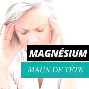 Magnésium et maux de tête