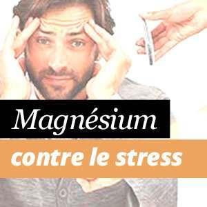 Magnésium contre le stress