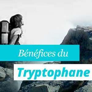 Avantages du L-tryptophane