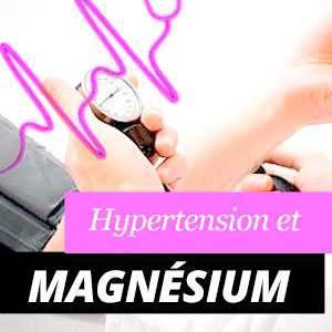 Magnésium pour l'hypertension