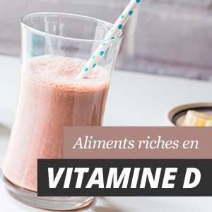 Vitamine D et sources d'aliments