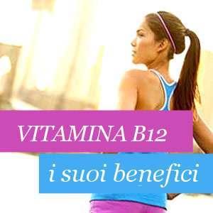 Tutto sulla vitamina b12