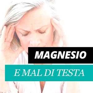 Magnesio e il mal di testa