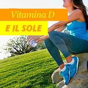 Vitamina D e il sole