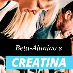 Beta Alanina e Creatina
