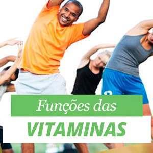 As vitaminas - Fontes e Funções