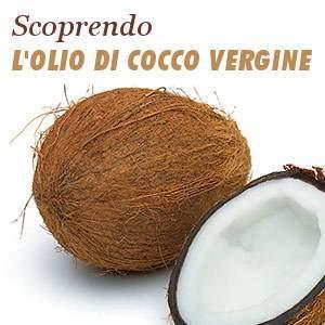 Olio di cocco vergine: Miti e Verità
