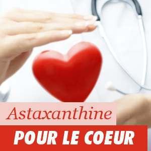 Astaxhantine et le coeur