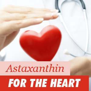 Astaxanthin for the heart