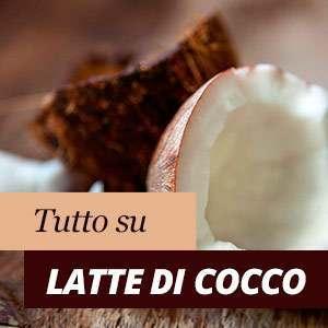 Proprietà del latte di cocco