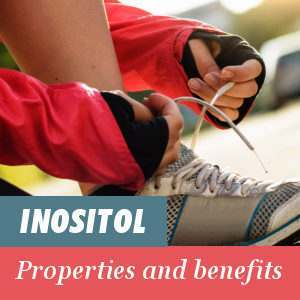 Properties and Benefits of Inositol