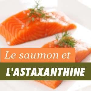 Astaxanthine et le saumon